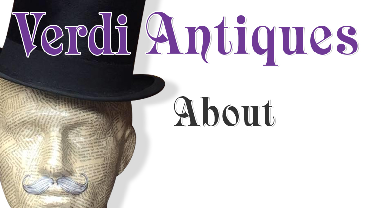 Verdi Antiques | Fine Antiques, Collectables and Curiosities